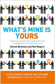 Courtesy of Harper Collins Publishers Ltd, copyright 2010 Rachel Botsman and Roo Rodgers