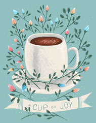 Cup of Joy by Kelsey King www.kelseykingillustration.com