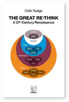 The Great Re-think: A 21st-Century Renaissance by Colin Tudge