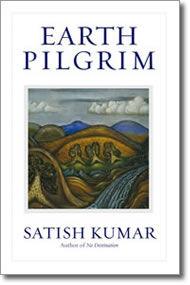Earth Pilgrim by Satish Kumar