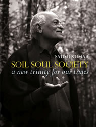 Soil, Soul, Society - a new trinity for our time