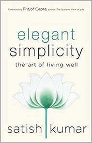 Elegant Simplicity: The Art of Living Well