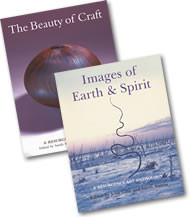 The Beauty of Craft and Images of Earth & Spirit